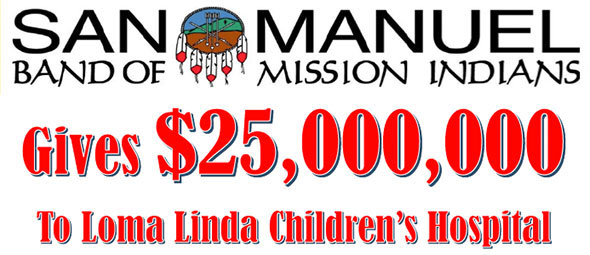 SAN MANUEL BAND OF MISSION INDIANS CHARITY DONATION